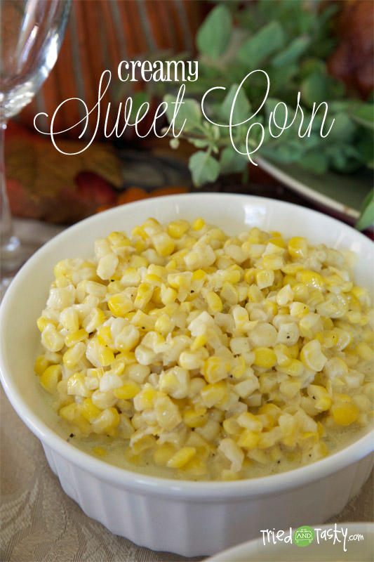 Creamy Sweet Corn // You will love this creamy sweet corn for any holiday meal.. or all year round! | Tried and Tasty