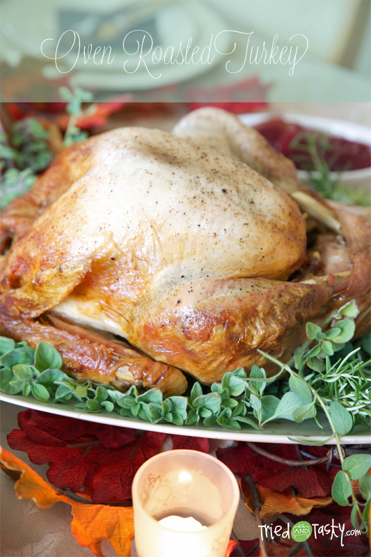Oven Roasted Turkey // This turkey is moist and flavorful.  Make it for your next holiday get-together! | Tried and Tasty