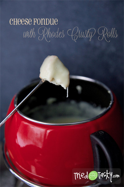 Cheese Fondue with Rhodes Crusty Rolls // Need a fun New Year's recipe? Try our quick and easy Crusty Rolls and a yummy cheese fondue... just the answer.   Tried and Tasty