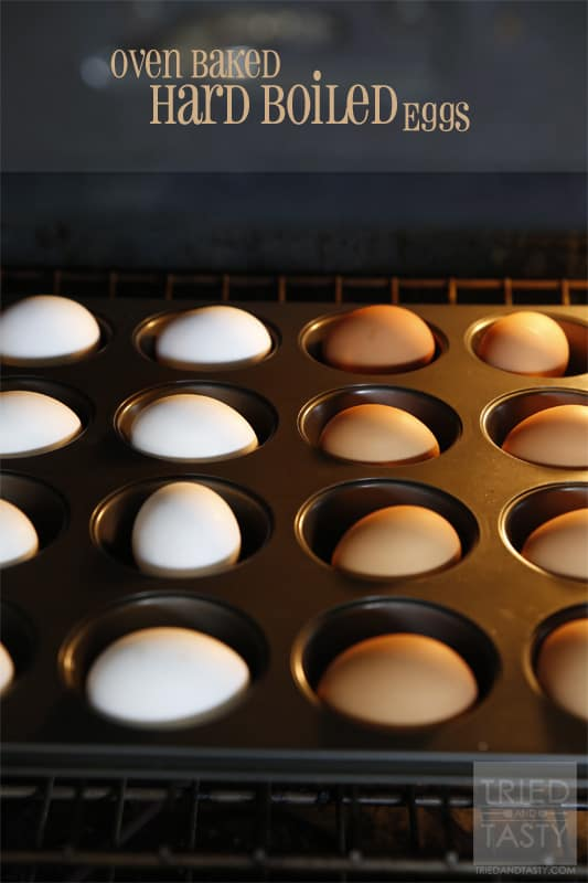 Oven Baked Hard Boiled Eggs // Tried and Tasty