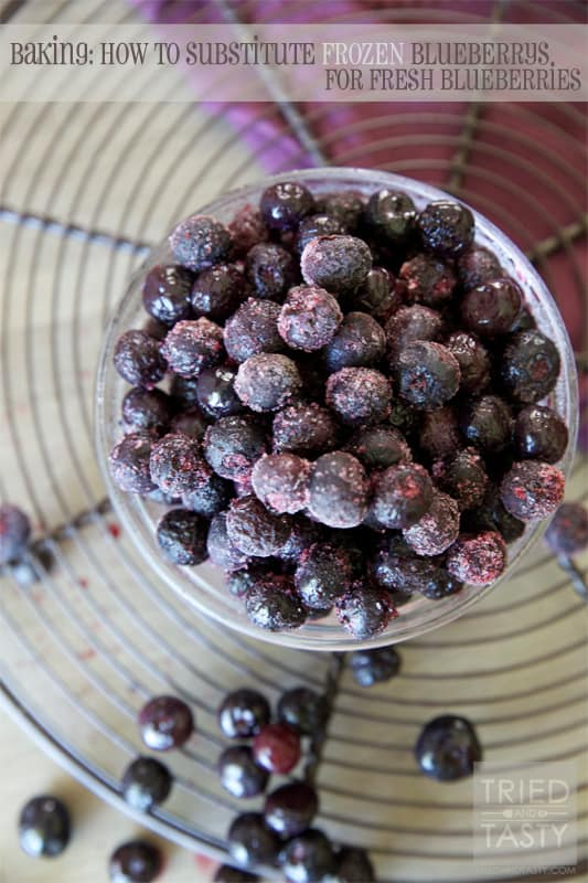 How To Substitute Frozen Blueberries // Tried and Tasty