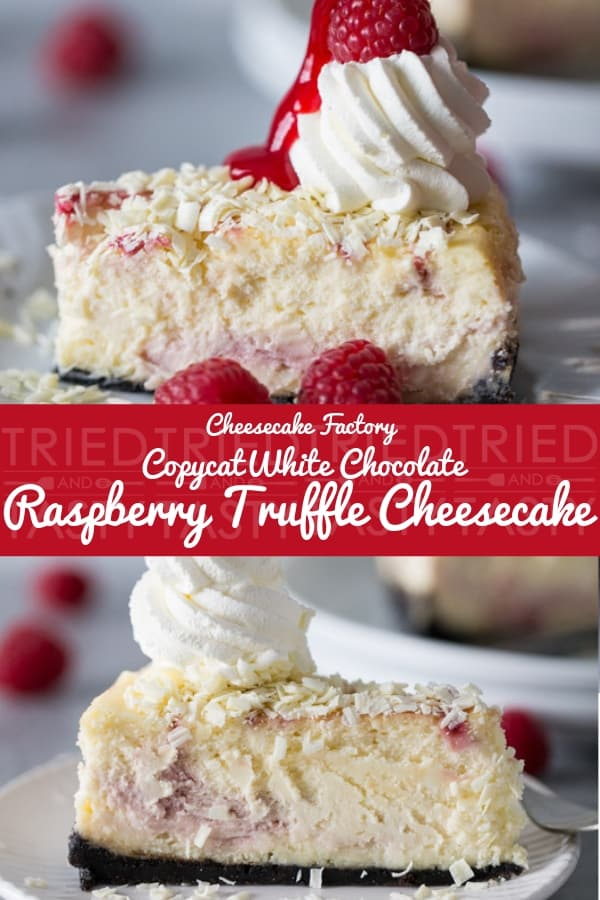 Copycat Cheesecake Factory White Chocolate Raspberry Truffle Cheesecake | One of the most popular Cheesecake Factory recipes is now right at your fingertips! This homemade version is made with a Oreo chocolate crust, creamy raspberry swirled cheesecake topped with white chocolate shavings and garnished with whipped cream, fresh raspberries & a raspberry drizzle! // Tried and Tasty #cheesecakefactory #whitechocolatecheesecake #raspberrytruffle