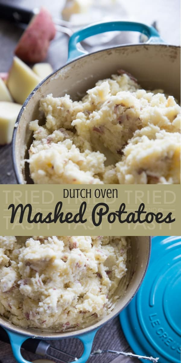Dutch Oven Mashed Potatoes // Looking for a delicious but healthier mashed potato recipe? These out-of-this-world potatoes are made with only 4 ingredients and you won\'t believe the secret ingredient that makes them perfectly creamy! | Tried and Tasty #dutchoven #mashedpotatoes