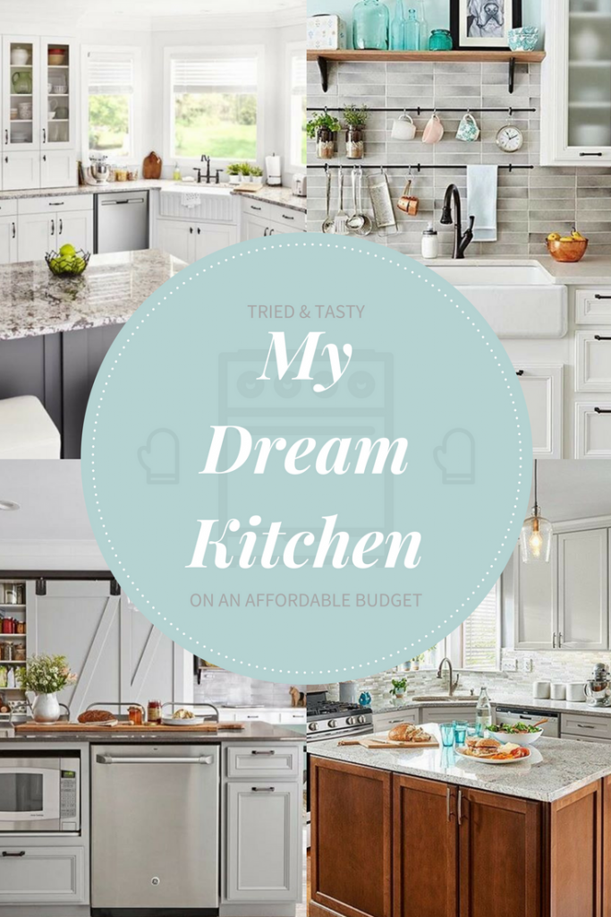 My Dream Kitchen on an Affordable Budget // Tried and Tasty