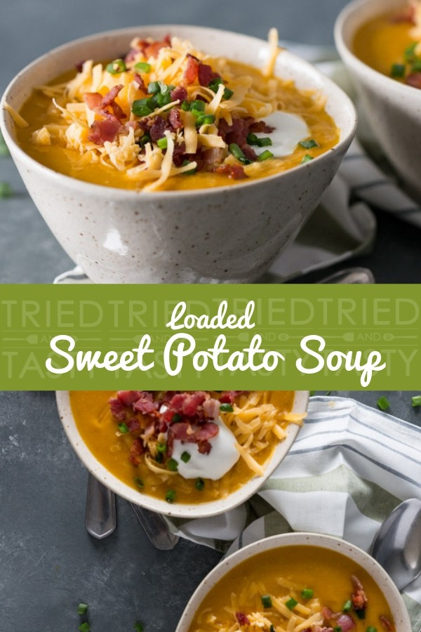 Loaded Sweet Potato Soup // This warm & cozy Loaded Sweet Potato Soup is packed with flavor and topped with cheddar cheese, bacon crumbles, sour cream & sliced scallions. Perfect for any chilly day to warm you from the inside out! | Tried an Tasty #sweetpotatosoup